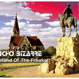 MUCHO BIZARRE IHomeland Of The FreaksI – [Windhoek]