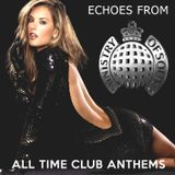 Echoes from Ministry of Sound [All Time Club Anthems]