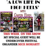 A LOW LIFE IN HIGH HEELS WITH GWEN EVER RADIO SHOW 12TH JULY EDITION