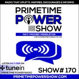 Primetime Power Show | Show # 170 | 120317