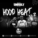 @DJUnrulyUk - #Hood Heat 2