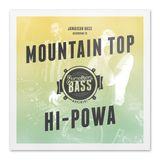 Jamaican Bass according to MOUNTAIN TOP HI POWA
