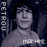 MACHINE 05 :::: PETROU