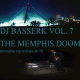 DJ Basserk vol. 7: The Memphis Doom