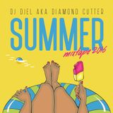Summer Mixtape 2016 by Dj Djel aka The Diamond Cutter