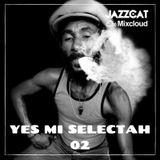 Yes mi selectah 02