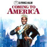 Prince Halim - Coming to America