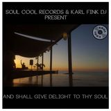 Soul Cool Records/ Karl Fink - And Shall Give Delight to thy Soul