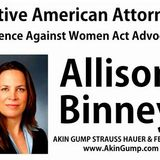 Allison Binney - Native Attorney and Advocate for VAWA