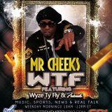 WyzeTyFly & Friends Lost Boyz Radio With Legendary Artist Mr. Cheeks 12-18-14