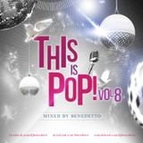 Benedetto - This Is Pop! Vol.8