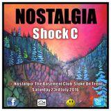 Shock C @ Nostalgia, The Basement Club, Stoke On Trent. Sat 23rd July 2016