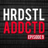 Hardstyle Addicted Episode 9