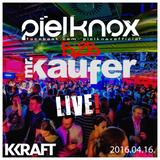 Mr. Kaufer b2b PielKnox - EPIK NIGHT 2016.04.16. LIVE @ KRAFT