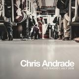 Chris Andrade - SCE Radio - July 2018