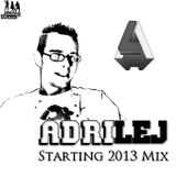 AdriLej - Starting 2013 Mix