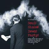 soul shake down party!!! aug 7 2019