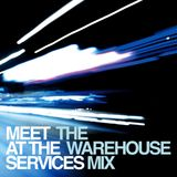 All meet at the services - the warehouse mix