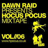 Dawn Raid - Hocus Pocus Mixtape - Volume 6