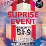 29.08.2014 DJ Matiuse @ Live At Club Infinity [Suprise Event] Sala Główna