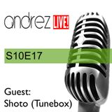 ANDREZ LIVE! S10E17 on 18.01.2017 Guest Shoto (Tunebox)