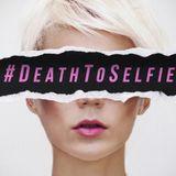 Death to Selfie - Week 3 - Wind Chasing - Audio