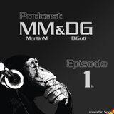 MM & DG Monkey´s Podcast 1b