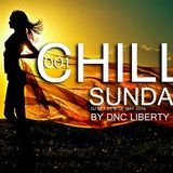 Dnc Liberty - Chill Out Sundays 001 ( Dj Set  May 25'th )