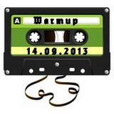 warm up mix @ home - 14.09.2013 -