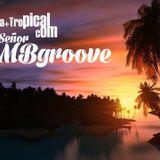 Seja Mais Tropical com Señor MBgroove