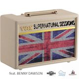Supernatural Sessions - Benny Dawson - My House Radio.Fm
