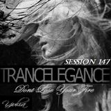 Trance Elegance Session 147 - Dont Lose Your Fire
