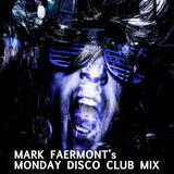 """Mark Faermont's """"Monday Disco Club Mix"""""""