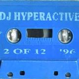 DJ Hyperactive - 02 Of 12 (Full Mixtape)