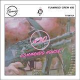 Flamingo Crew #30 - Tits & Tea - Commando House