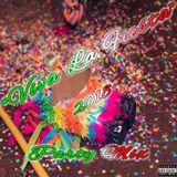 """Viva La Fiesta"" 2018 Party Mix"