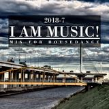 I am music! mix for house dance 2018-7