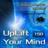 Free Will - Uplift Your Mind 150 (2013-11-11)