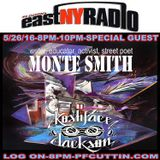 EastNYRadio PF CUTTIN all NEW Hiphop guest MONTE SMITH 5-26-16