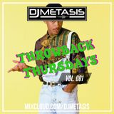 ThrowbackThursdays EP. 1 (Oldschool R&B/Hip Hop) | Instagram @DJMETASIS