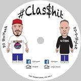 DJ Stoyeah & DJ-S-Stylez - #Clas$hit