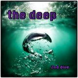 The Deep - 2nd Dive.
