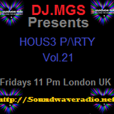 DJ.MGS Presents House Party Vol. 21