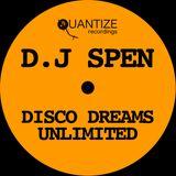 Spen - Disco Dreams Unlimited Continuous DJ Mix 2018