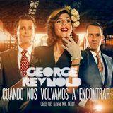 George Reynold - Cuando nos volvamos a encontrar ( Agosto 2014 )
