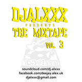 djalxxx - The Mixtape Vol. 3