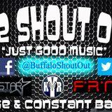 The Shout Out #JustGoodMusic [2013-09-11] @BuffaloShoutOut