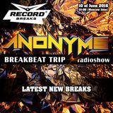 ANONYMS - BREAKBEAT TRIP 10.06.2018 @ RADIO RECORD BREAKS