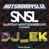 Saturday Night Sounds LIve w/ HOTSAMMYSLIZ