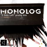 "Monolog ""2 Dots Left"" - album presentation podcast"